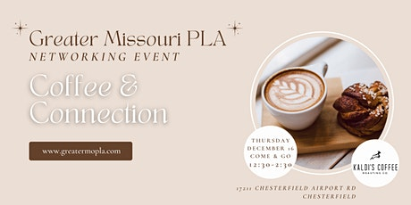 Greater Missouri Professional Liaison Association : Coffee and Connection tickets
