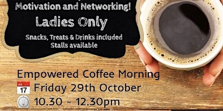 Empowered Coffee Morning tickets