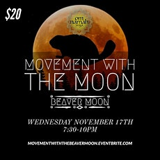 Movement with the Moon, Beaver Moon tickets