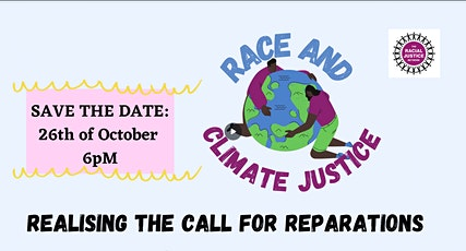 Race and Climate Justice Collective - 'Realising the call for Reparations' tickets