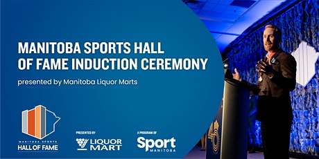 Hall of Fame Induction Ceremony presented by Manitoba Liquor Marts billets