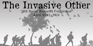 The Invasive Other, 34th in the Social Research...