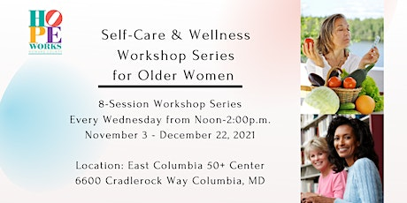 Self-Care and Wellness Workshop Series for Older Women tickets