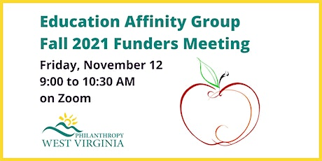Education Affinity Group Fall 2021 Funders Meeting tickets