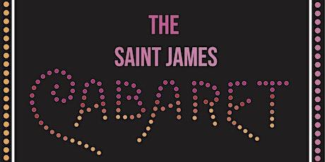 The Saint James Cabaret tickets