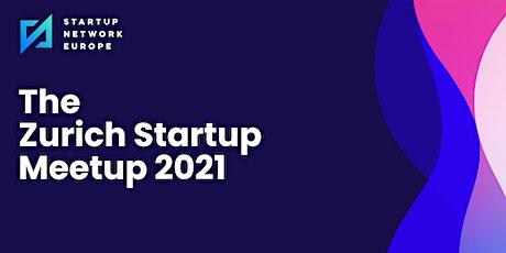 The Zurich Startup Meetup 2021 Tickets