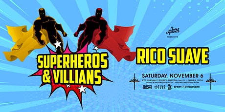 Superheroes & Villains | Royale Saturdays | 11.6.21 | 10:00 PM | 21+ tickets