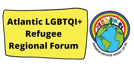Atlantic LGBTQI+ Refugee Regional Forum tickets