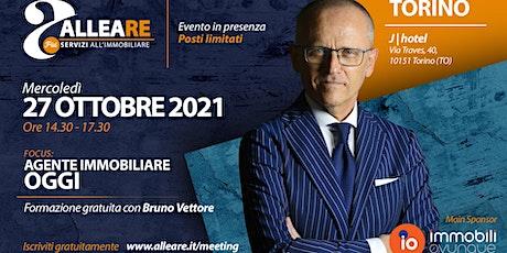 """TORINO: TOUR  ALLEARE  CON BRUNO VETTORE  """"AGENTE IMMOBILIARE, OGGI"""" biglietti"""