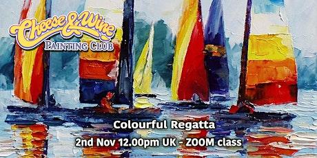 Colourful Regatta  - ZOOM Class tickets