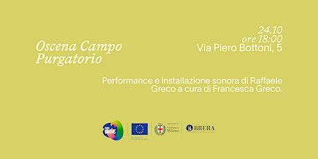 Oscena Campo Purgatorio tickets