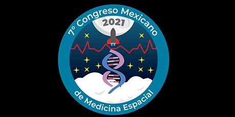 7° Congreso Mexicano de Medicina Espacial 2021 entradas