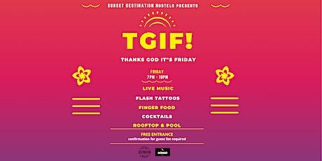 THANK GOD IT'S FRIDAY! | Sunset Destination Hostel rooftop bilhetes