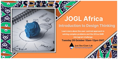 Introduction to Design Thinking & JOGL Africa AMR Microgrant Challenge tickets