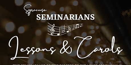 Syracuse Seminarians Advent Lessons & Carols tickets