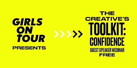 The Creative's Toolkit: Confidence tickets