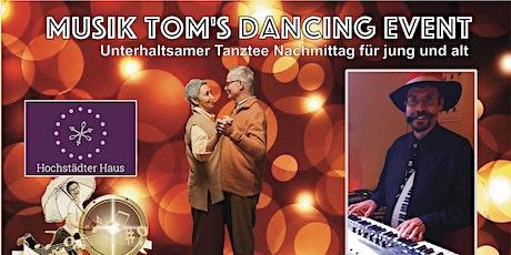 Musik Tom's Dancing Event (2G-Regel) Tickets