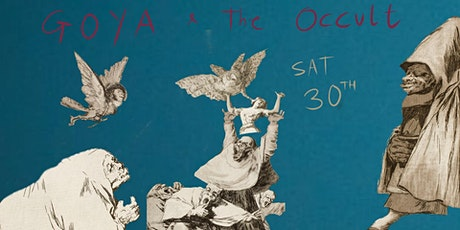 HALLOWEEN SPECIAL: Goya and The Occult tickets