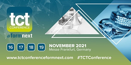 TCT Conference @ Formnext 2021 Tickets