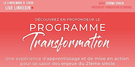 [LIVE] Programme Transformation : dernières semaines pour s'inscrire ! billets