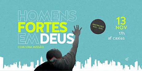 Conferência Homens Fortes em Deus | AF Caxias | Sábado • 13/11 • 17h ingressos