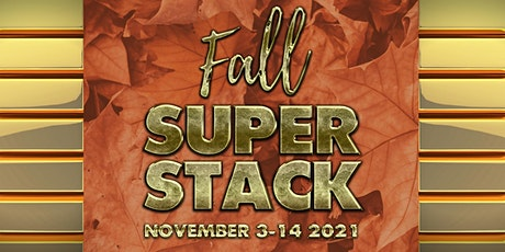 Fall Super Stack tickets