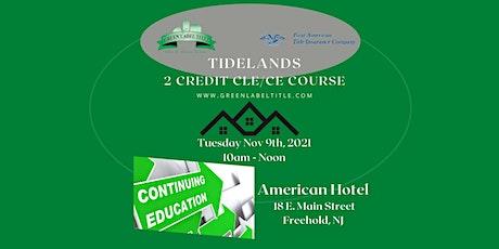 Tidelands - 2 Credit NJ Attorney CLE and NJ Realtor CE entradas