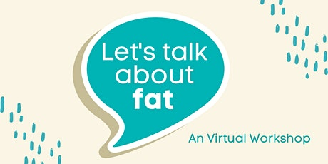 Let's Talk About Fat tickets