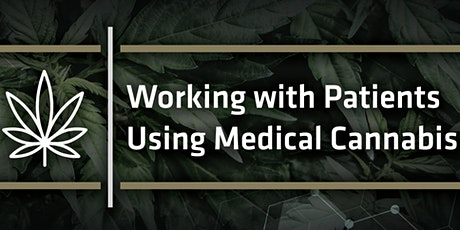 Preparing Healthcare Providers to Work with Patients Using Medical Cannabis tickets