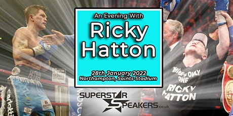 An Evening with Ricky Hatton - Northampton tickets