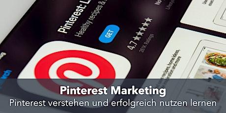 Pinterest Marketing: Pinterest für dein Unternehmen erfolgreich nutzen Tickets