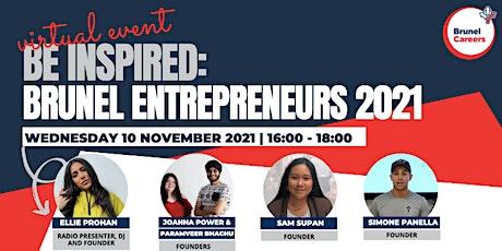 BE INSPIRED: Brunel Entrepreneurs 2021 tickets