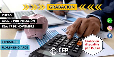 """""""GRABACIÓN Ajuste por Inflación - Taller Práctico"""" entradas"""