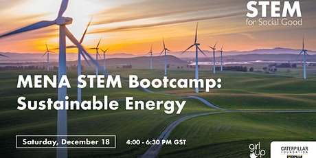 Girl Up MENA Region STEM for Social Good Bootcamp: Sustainable Energy tickets