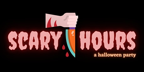 Scary Hours: A Halloween Party tickets