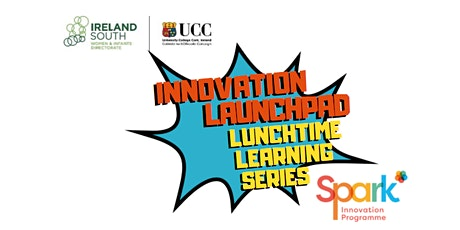 Innovation Launchpad - Lunchtime Learning Series tickets