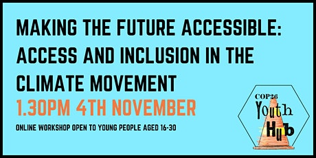 Making the Future Accessible: Access and Inclusion in the Climate Movement tickets