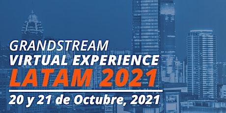 Grandstream Virtual Experience LATAM 2021 entradas