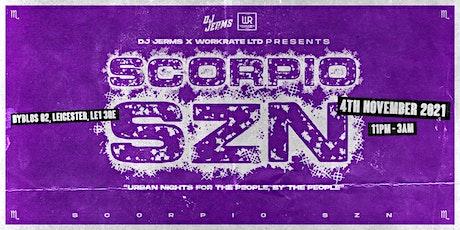 WorkRate Presents: ScorpioSzn tickets