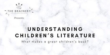 Understanding Children's Literature - presented by The Brainery tickets