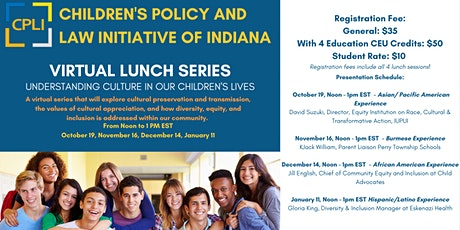 Monthly Lunch Series: Understanding Culture in Our Children's Lives tickets