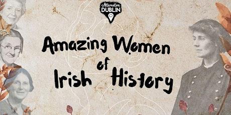 Amazing Women of Irish History(Saturday October 30th) tickets