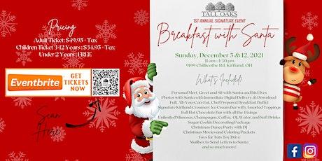 Tall Oaks Signature Event Breakfast with Santa tickets
