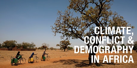 PARLIAMENTARY BRIEFING: CLIMATE, CONFLICT & DEMOGRAPHY IN AFRICA tickets