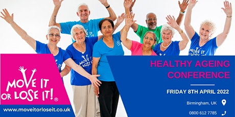 Move it or Lose it Annual Healthy Ageing Conference tickets