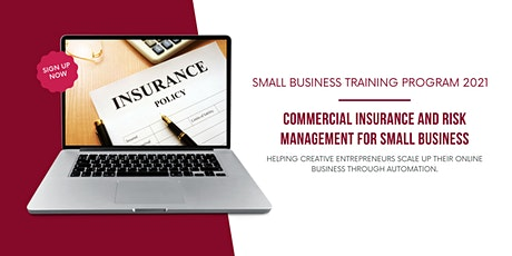 Commercial Insurance and Risk Management for Small Business tickets