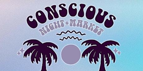 Conscious Night Market in Downtown Santa Monica tickets