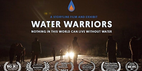 Water Warrior Screening with Panel Discussion tickets