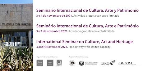 Seminario Internacional de Cultura, Arte y Patrimonio SICAP2021 entradas