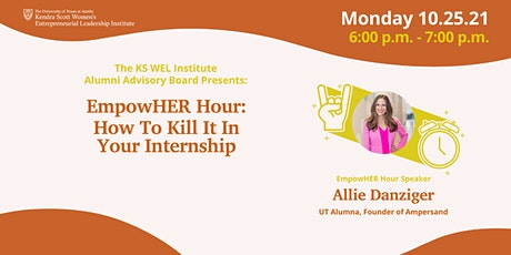 Empower Hour: How To Kill It In Your Internship tickets